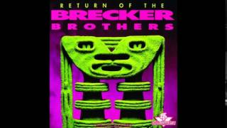 The Brecker Brothers -  King Of The Lobby