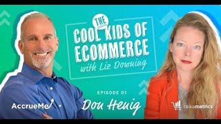 Cool Kids of Ecommerce Ep 1: Don Henig, Co-Founder of AccrueMe