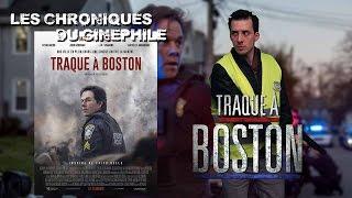 Les chroniques du cinéphile - Traque à Boston