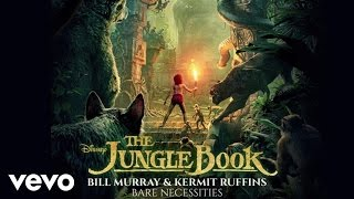 "Bill Murray, Kermit Ruffins - The Bare Necessities (From ""The Jungle Book"" (Audio Only))"