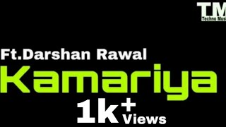 TM : Kamariya Lyrics Video | Mitron |#technonusic7
