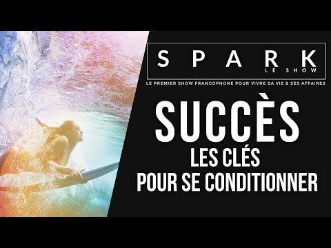 Se conditionner au succès: mode d'emploi - Spark le Show I Franck Nicolas