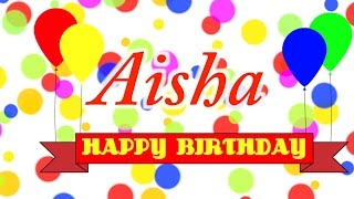 Happy Birthday Aisha Song