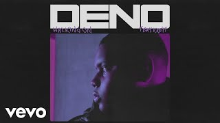 Deno - Walking On (Audio) ft. Krept