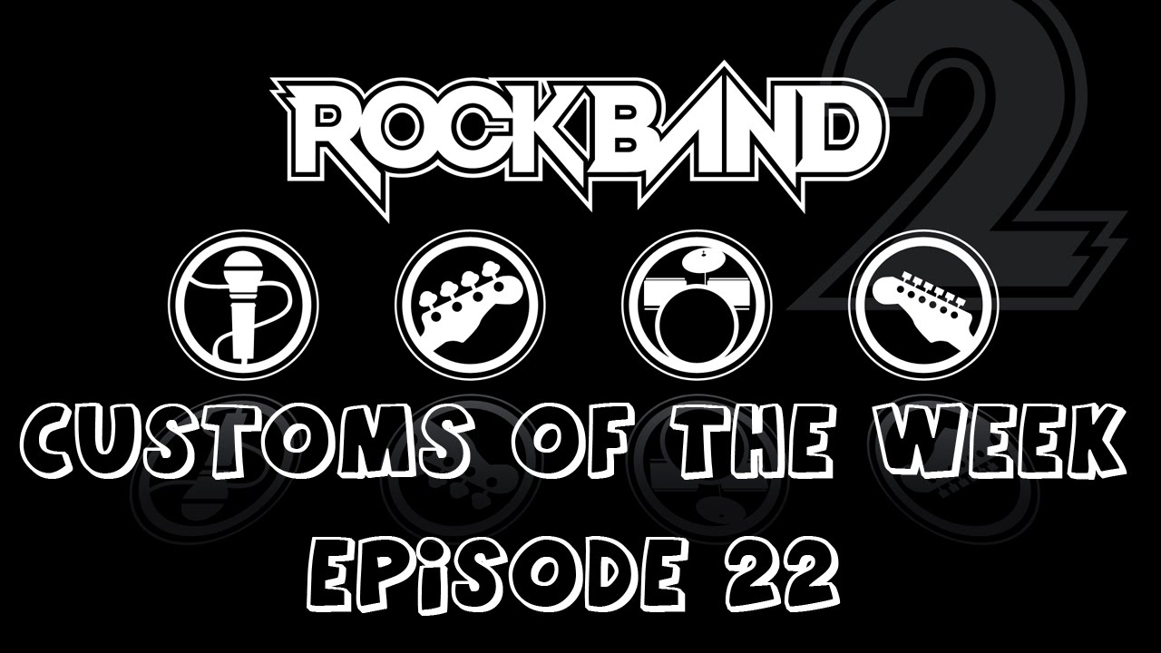 Rock Band 3 Full Band Custom Songs of the Week Ep 23 Foo Fighters, King of  Leon, Sum 41