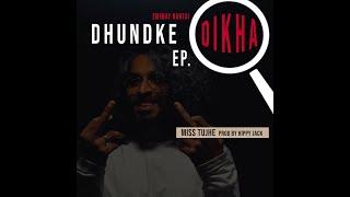 EMIWAY - MISS TUJHE (DHUNDKE DIKHA EP) (PROD BY HIPPY JACK)