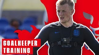 England Goalkeeper Training: Jordan Pickford's Point of View! | Goalkeeper Training | England