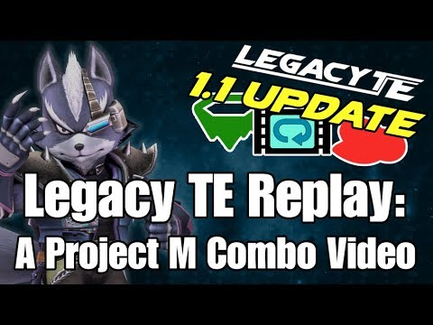 Legacy TE Replay: A Project M Combo Video [1.1 UPDATE - Working replays, new stocks & more]