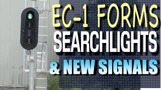 EC 1 Forms, Searchlights and New Signals