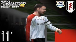 PES 5 Master League - vs Fulham (A) - Part 111