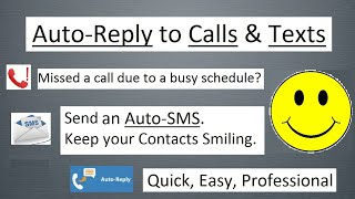 Automatic Reply/Response to Missed Call and SMS/Message/Text...