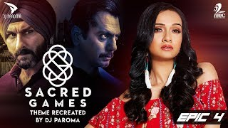 Sacred Games Theme by DJ Paroma Mp3 Song Download