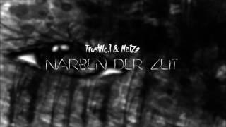 TrustNo.1 & NaiZe - Narben der Zeit