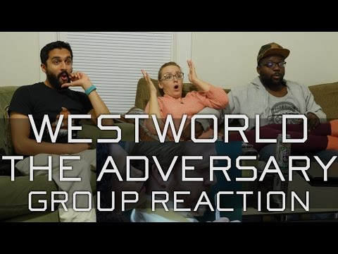 Westworld - 1x6 The Adversary - Group Reaction