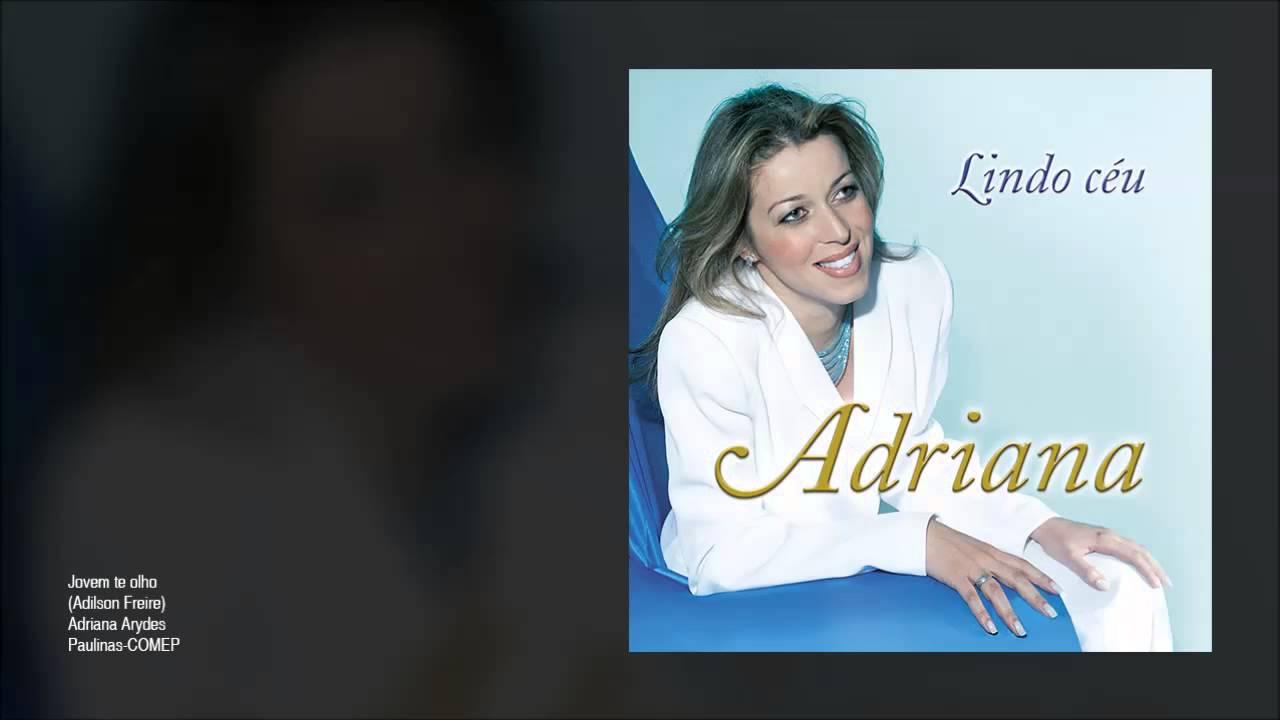 adriana arydes cd lindo ceu