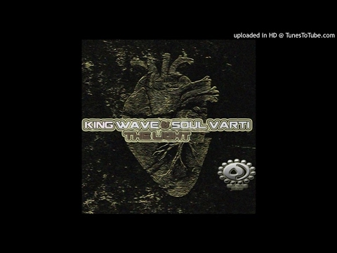 King Wave & Soul Varti - True To You