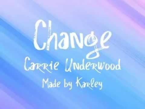 Change~Carrie Underwood Lyrics