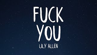 Lily Allen - Fuck You (Lyrics)
