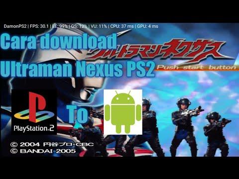 Cara download game Ultraman Nexus PS2 di hp - YouTube