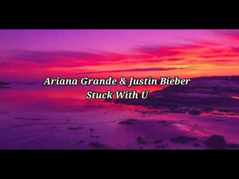 justin-bieber-&-ariana-grande---stuck-with-u-(lyrics)