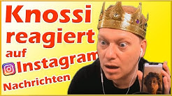 Knossi reagiert auf WICHTIGE Instagram Nachrichten
