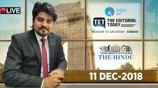 11th DECEMBER 2018 | The Hindu | The Editorial Today | Editorial Discussion &  Analysis Editorial