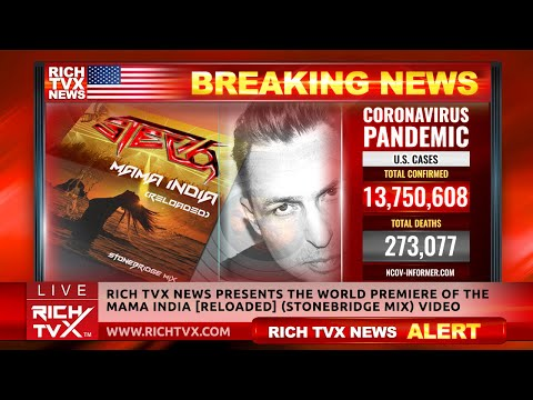 Rich TVX News Presents the World Premiere of the Mama India [Reloaded] (StoneBridge Mix) Video