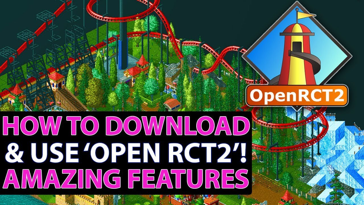 How To Install and Use OpenRCT2 - Better And Cheaper Than Official RCT  Classic! TUTORIAL