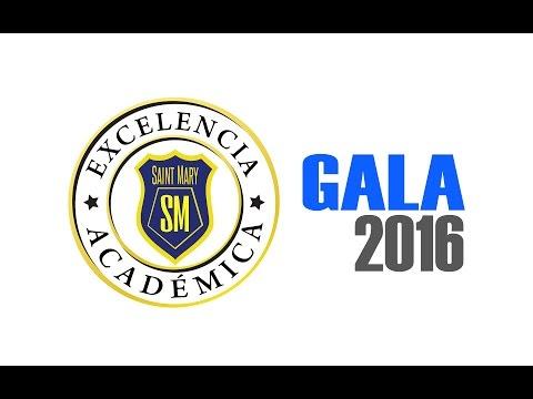 Gala 2016 - SAINT MARY SCHOOL