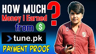 Tune.Pk Payment Proof | How Much $ I Earned from tunepk | Tune.pk Withdrawal proof