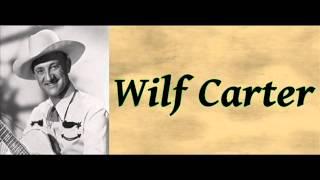 A Sinner's Prayer - Wilf Carter