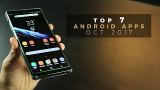 Top 7 Best Apps for Android - October (2017)