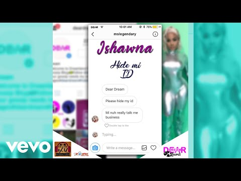 Ishawna - Hide Mi ID (Official Audio)