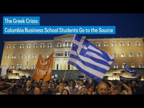 The Greek Crisis: Columbia Business School Students Go to the Source