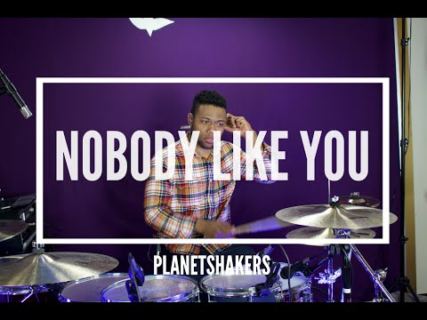 Nobody Like You by PlanetShakers | Drum Cover