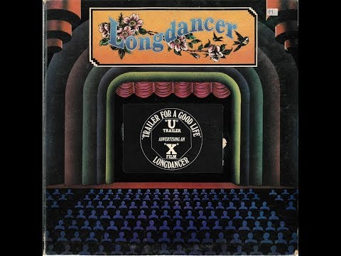 Longdancer - Trailer For A Good Life (1974) - 10 Brian Harrison