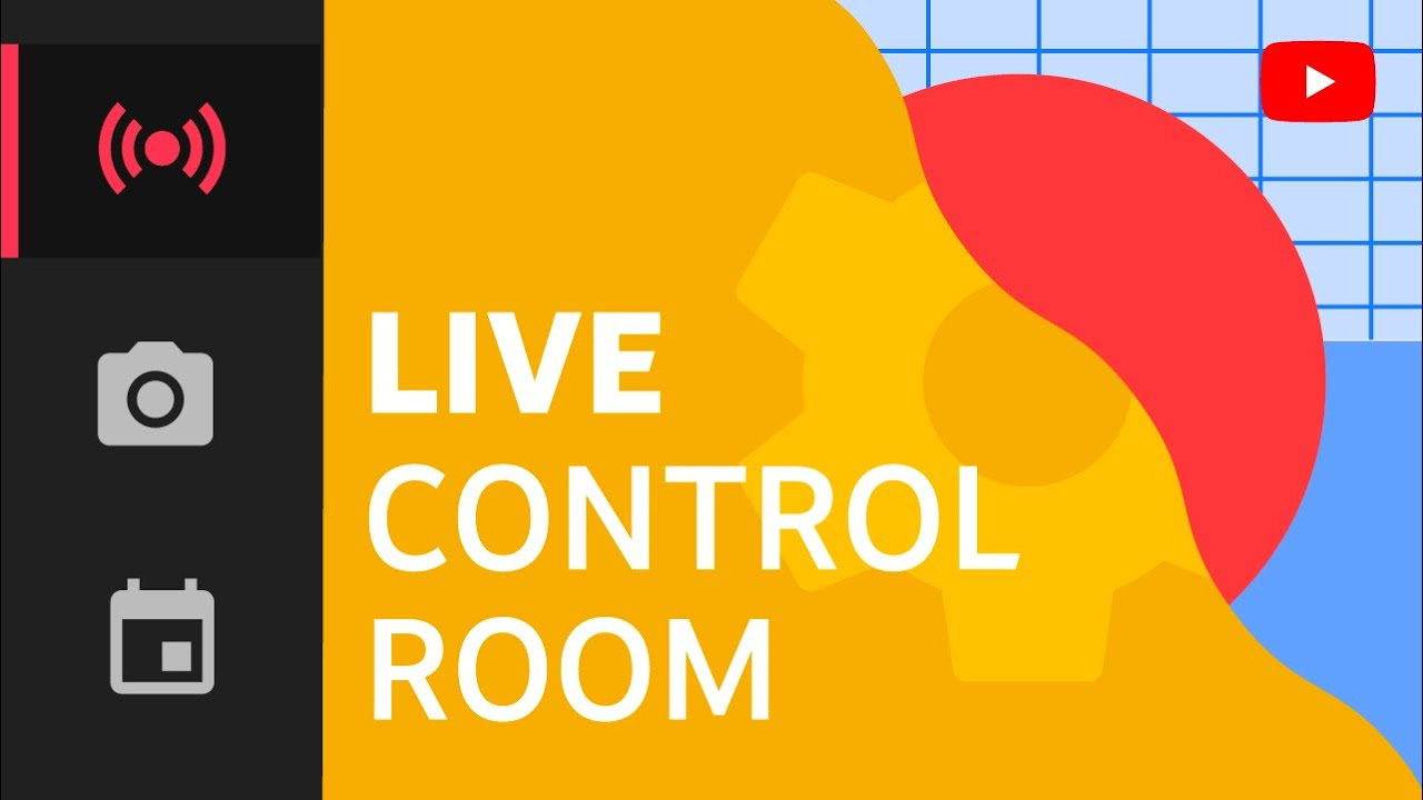 How to Use Live Control Room for Live Streaming on YouTube