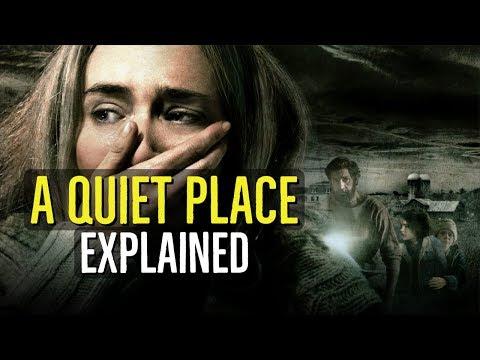 A QUIET PLACE (2018) Explained