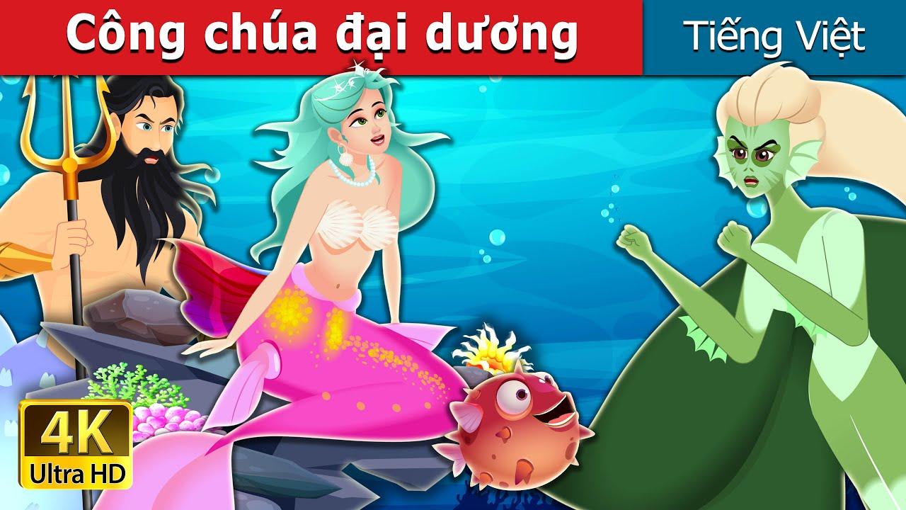 Công chúa đại dương | The Princess of the Sea | Truyện cổ tích việt nam