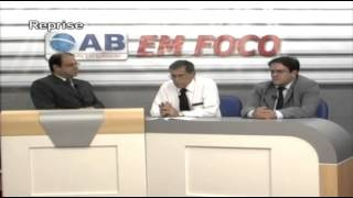 OAB Em Foco - Ética no Direito - PGM 18