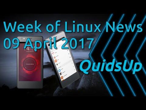 Week Of Linux News 09 April 2017