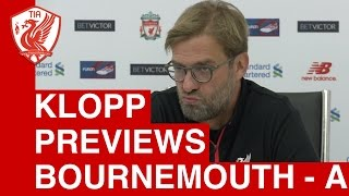 jurgen klopp pre match press conference bournemouth vs liverpool