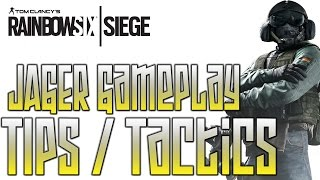 Rainbow Six Siege Multiplayer Jager Gameplay Tips & Tactics