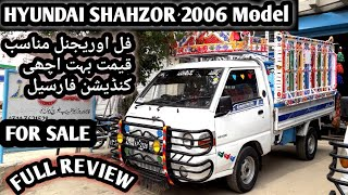 HYUNDAI SHAHZOR 2006 Model for sale full review FULL original with reasonable price