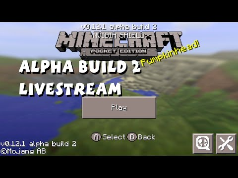Minecraft Pocket Edition 0.12.1 Beta Livestream (Beta Test Alpha Build 2)