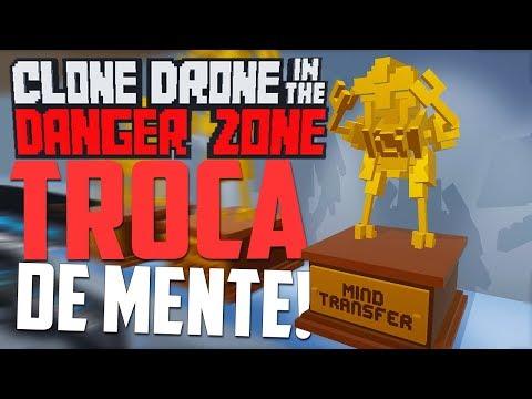 controlando Mentes! - Clone Drone in the Danger Zone