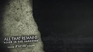 All That Remains - Alone in the Darkness YouTube Videos