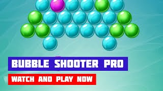 Bubble Shooter Pro · Game · Gameplay
