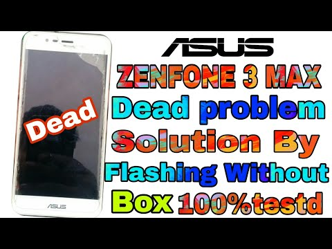asus-zenfone-3-max-dead-problem-solution-by-flashing-without-box-100%testd