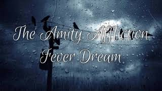 The Amity Affliction - Fever Dream Lyrics